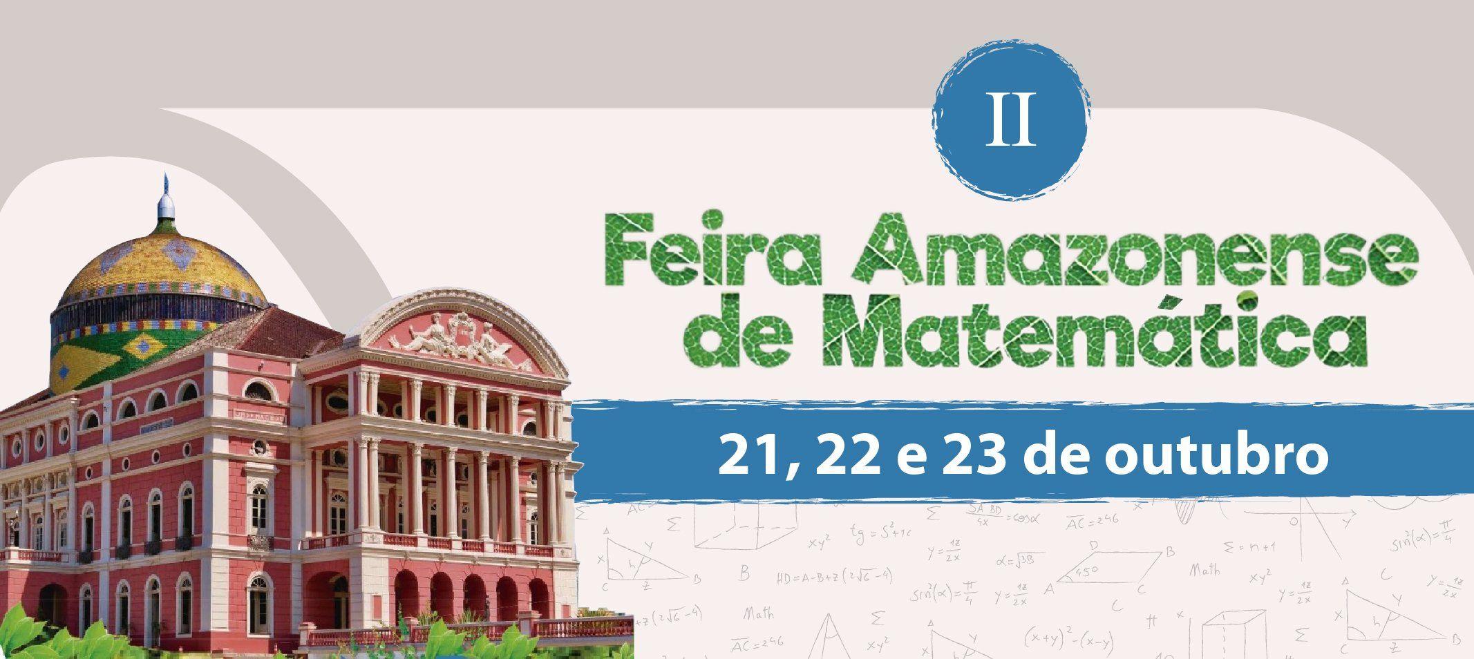 II Feira Amazonense de Matemática divulga datas das seletivas distritais e municipais