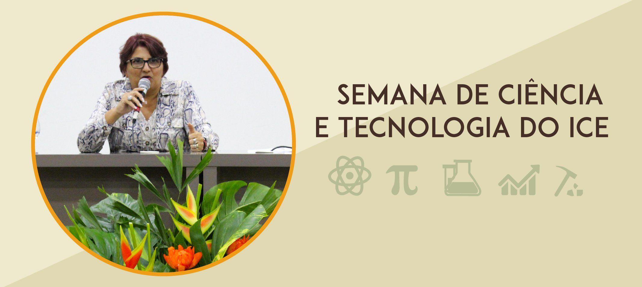 Semana de Ciência e Tecnologia do ICE inicia com palestra sobre sustentabilidade