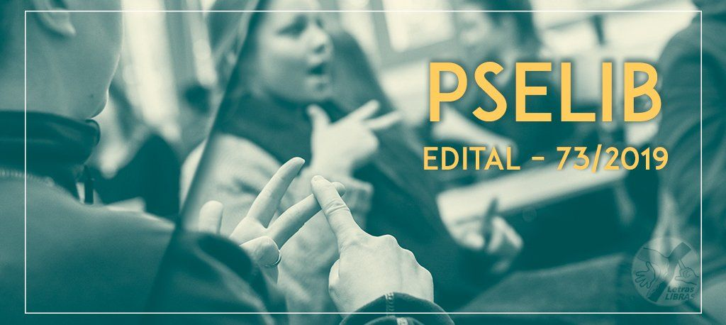 Processo Seletivo Especial para ingresso no curso Letras – LIBRAS oferece 30 vagas para o ano letivo de 2020