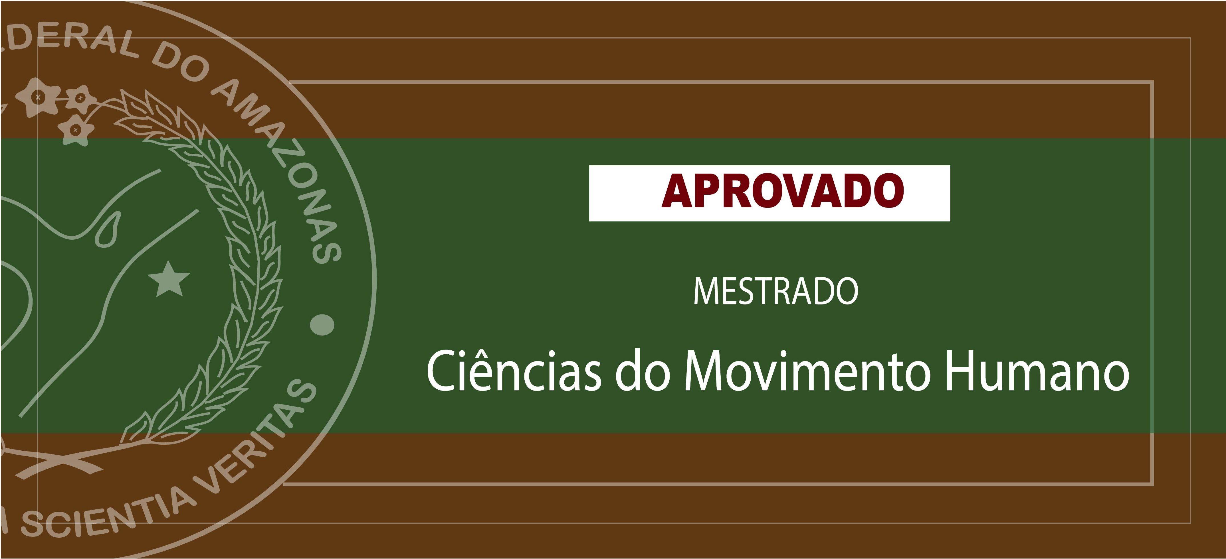 Mestrado em Ciências do Movimento Humano da Ufam é aprovado
