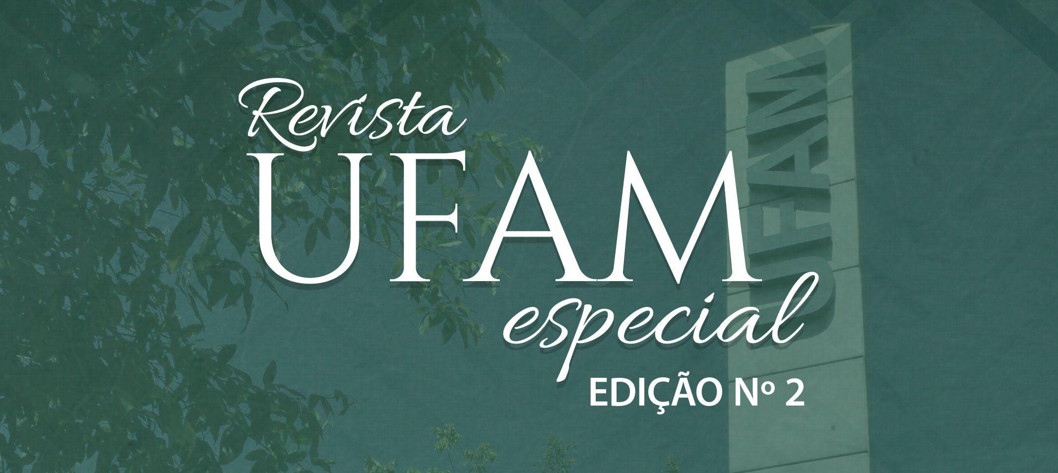 Ufam lança Revista Especial – Cursos em Júbilo 2018
