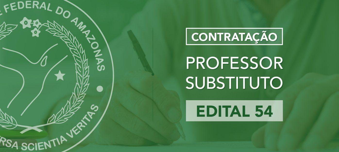 Ufam divulga edital de Processo Seletivo para contratação de 58 professores substitutos
