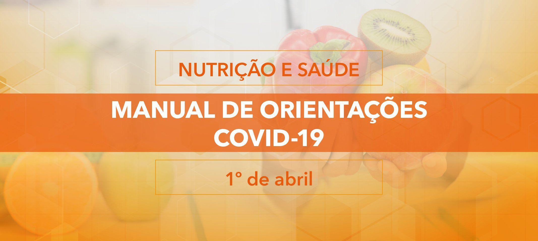Docentes do curso de Nutrição do ISB elaboram Manual de orientações sobre nutrição e saúde na pandemia de covid-19