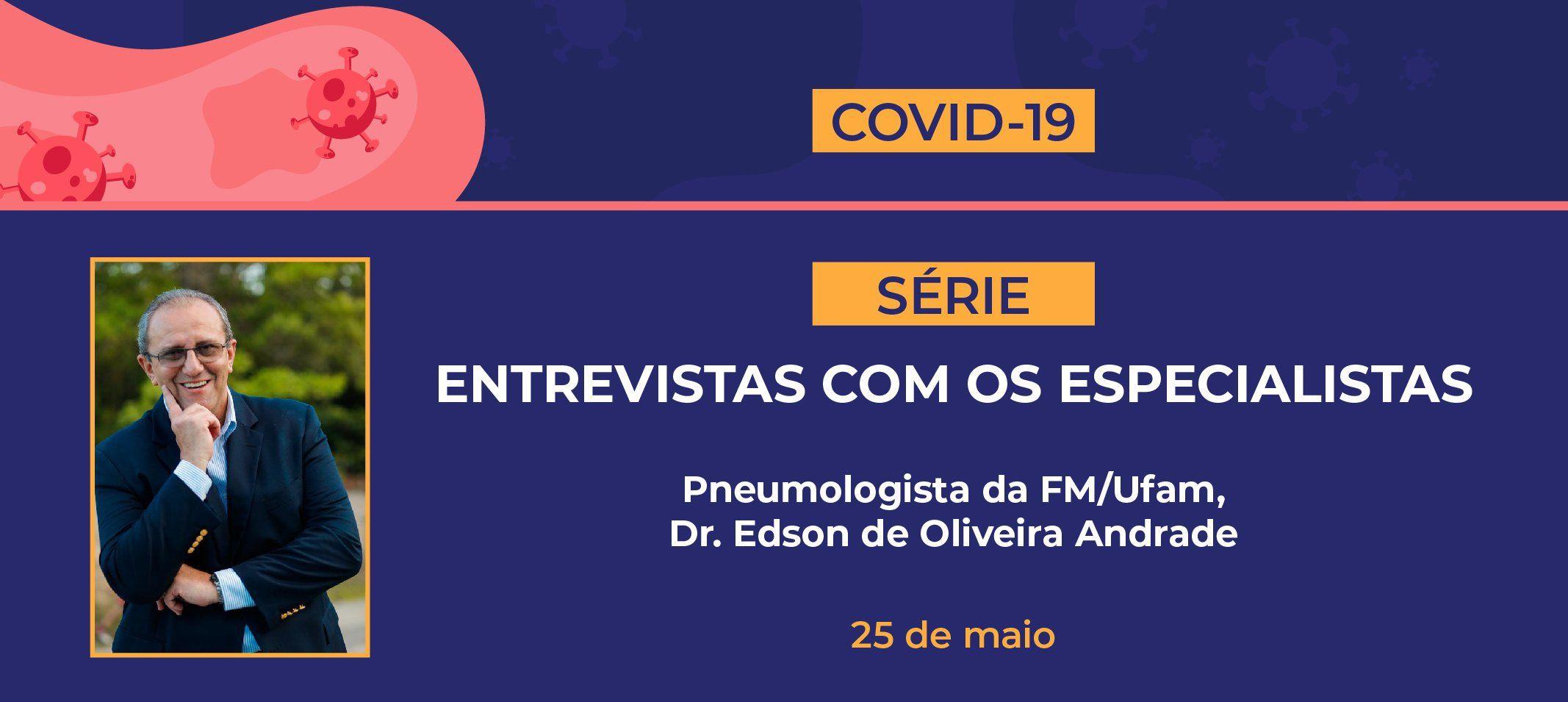 Dr. Edson Andrade, Pneumologista