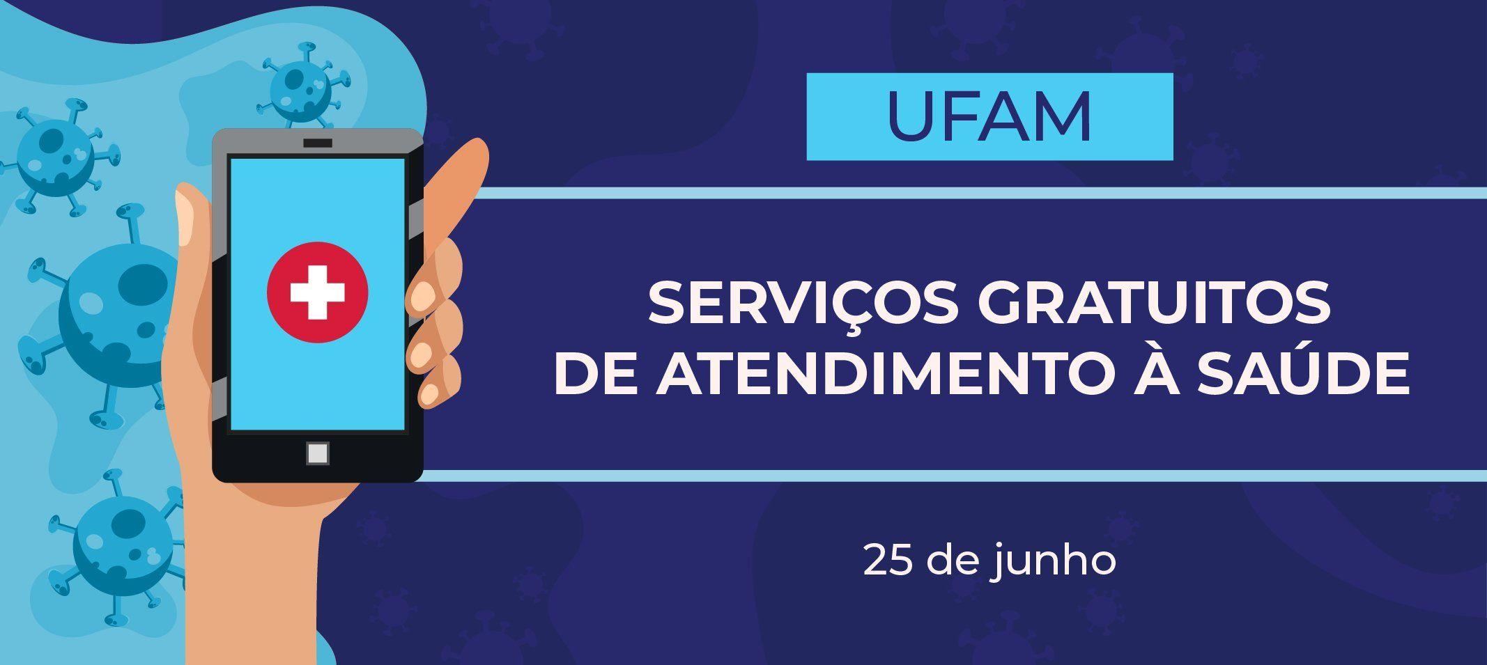 Ufam oferta serviços gratuitos de atendimento à saúde durante a pandemia