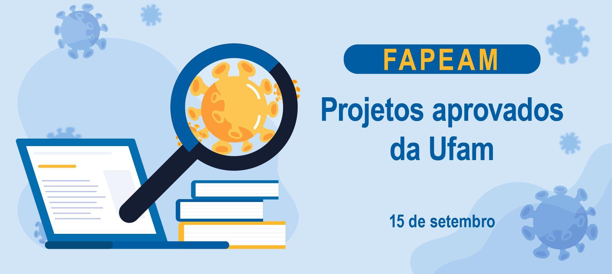 Ufam é a instituição com mais projetos aprovados em edital da Fapeam de combate ao coronavírus