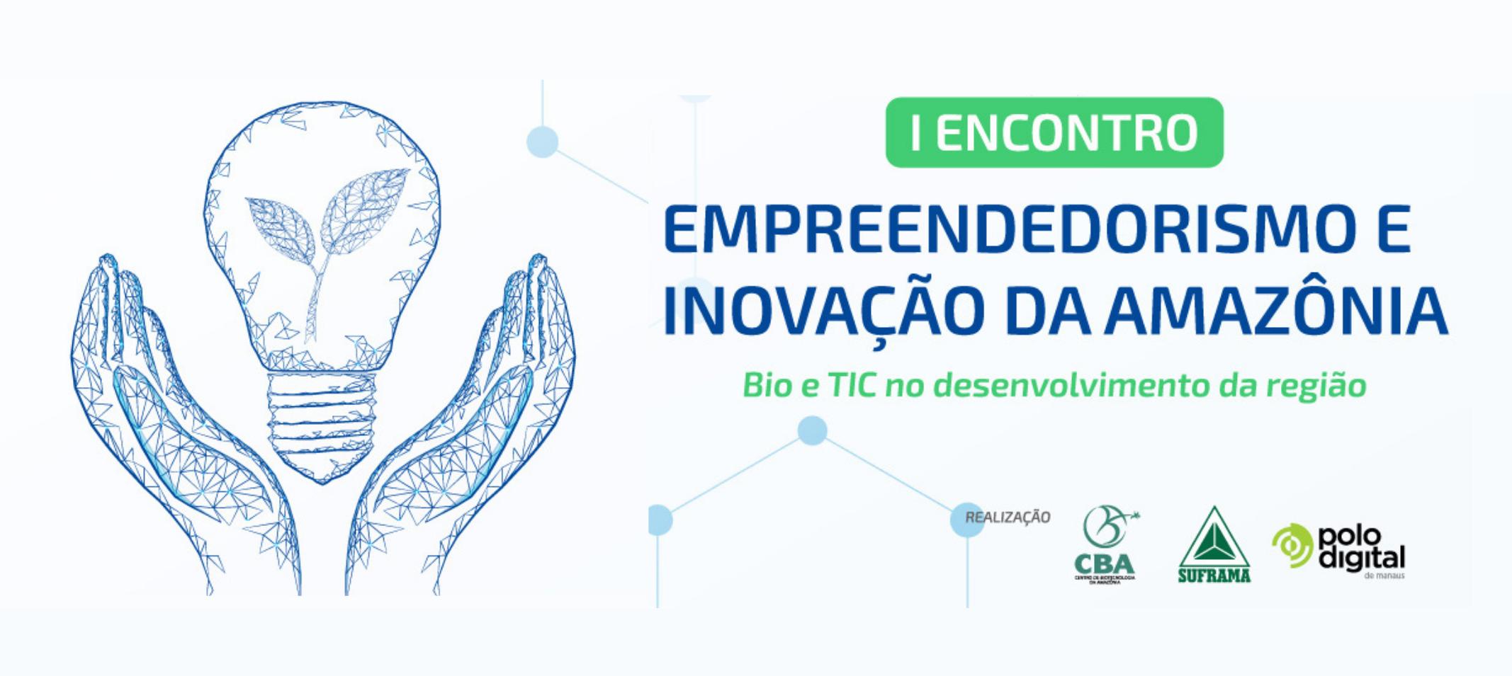 Ufam participa do I Encontro de Empreendedorismo e Inovação da Amazônia