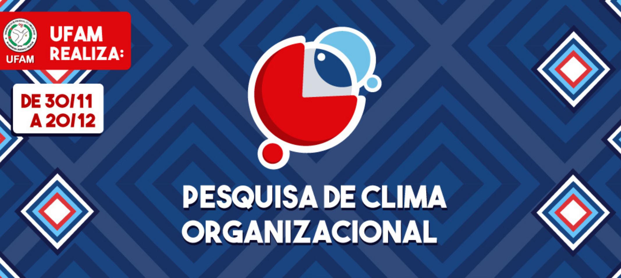 Ufam realiza Pesquisa de Clima Organizacional