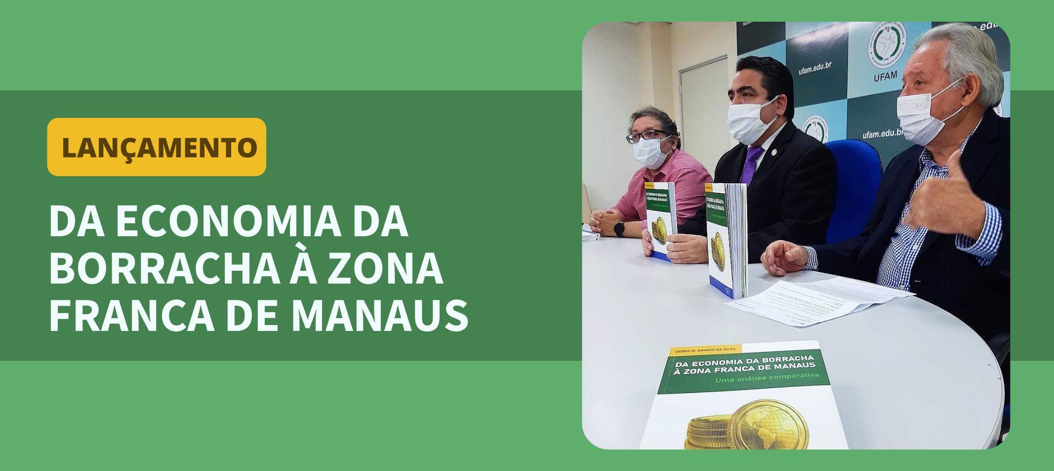Editora da Ufam realiza solenidade virtual para lançamento de livro do economista Osiris Silva