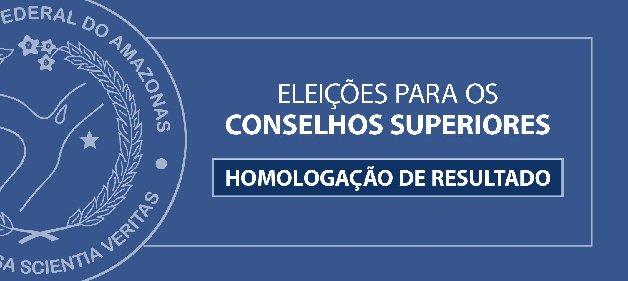 CONSUNI homologa resultado final das eleições para recomposição dos Conselhos Superiores