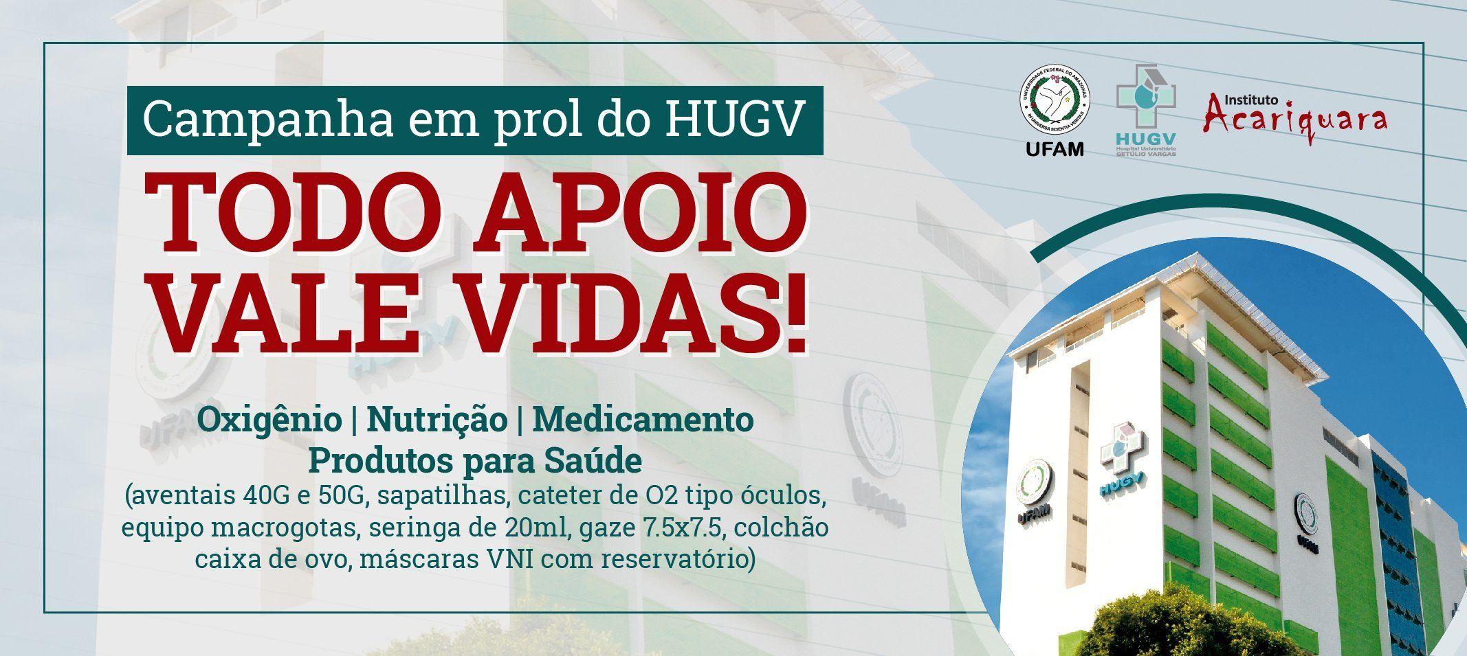 Ufam promove Campanha 'Todo Apoio Vale Vidas'