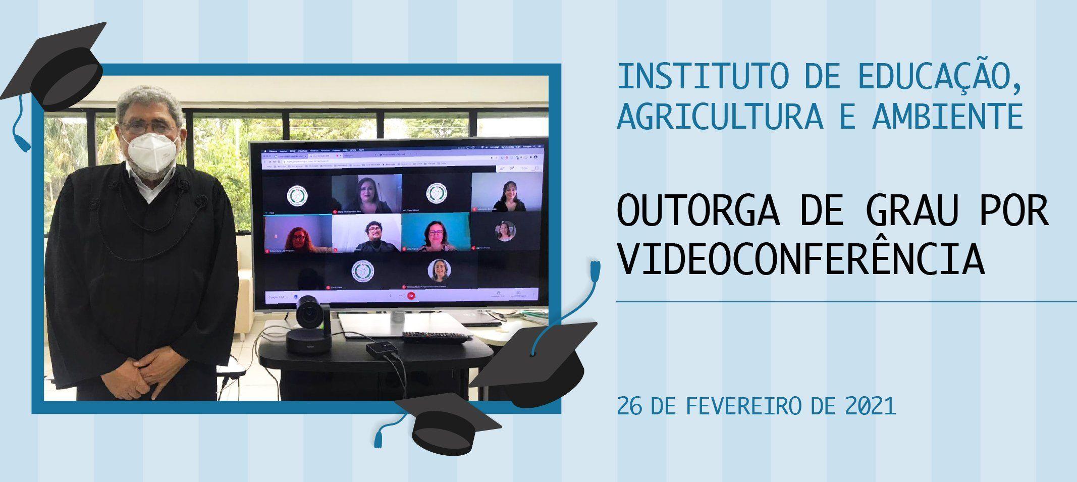 IEAA realiza colação de grau especial em videoconferência