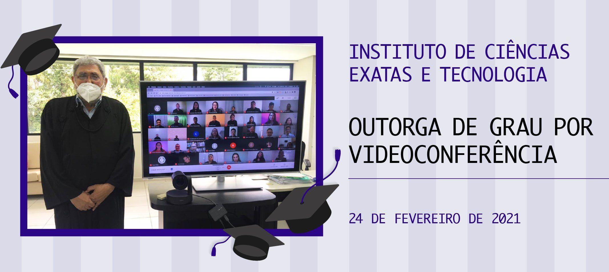 Ufam outorga grau a 20 novos profissionais do ICET por videoconferência