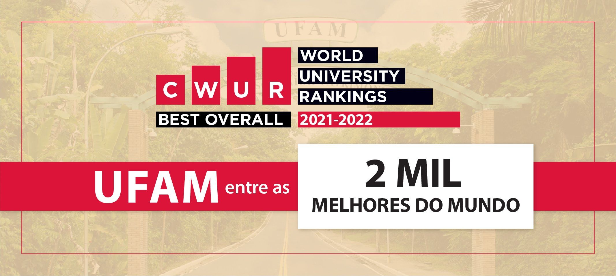 Ranking global coloca Ufam entre as 2 mil melhores universidade do mundo